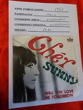 DISCO 45 giri -  Cher – Sunny / Will You Love Me Tomorrow  -