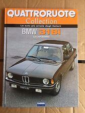 """QUATTRORUOTE COLLECTION """" BMW 318i """" FABBRI EDITORI FASCICOLO"""