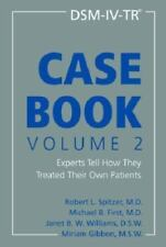 DSM-IV-TR Casebook, Volume 2: Experts Tell How They Treated Their Own Patients