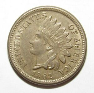 1862 Indian Head Cent Copper Nickel AU