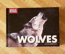 Wolves - Brick Books by Amber Rose - Hardcover Like New