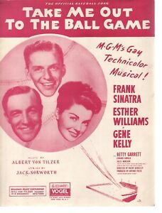 Take Me Out To The Ball Game F Sinatra Esther Williams Gene Kelly Sheet Music