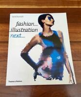 Brand New Softcover Book - Fashion Illustration Next By Laird Borrelli