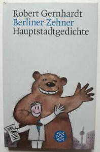 "Buch ""Robert Gernhardt : Berliner Zehner - Hauptstadtgedichte"" vgl Busch Kästner"