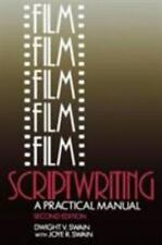 Film Scriptwriting: A Practical Manual, Second Edition by Dwight V. Swain, Joye