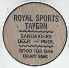 ROYAL SPORTS TAVERN, Sandwiches, Beer, Pool, Draft Beer Token, Wooden Nickel