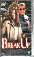 BREAK UP, Punto di rottura (VHS) - BRIDGET FONDA, KIEFER SUTHERLAND - 1998 NUOVA