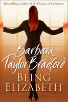 Being Elizabeth, Bradford, Barbara Taylor, New, Book