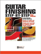 Guitar Finishing Step By Step  / guitar / lutherie