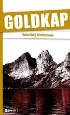Goldkap von Rainer Doh (2017, Kunststoffeinband)