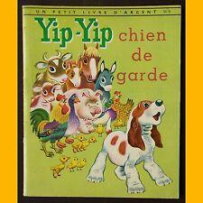 Petit Livre d'Argent YIP-YIP CHIEN DE GARDE Tibor Gergely 1963