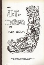 *YUBA CITY CA VINTAGE THE ART OF COOKING IN YUBA COUNTY SRS COOK BOOK *LOCAL ADS