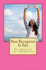 Libros de Sanación Interior: Para Recuperar la Paz : En Medio de la Tormenta...