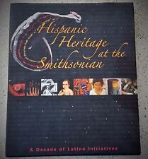 Hispanic Heritage at the Smithstonian, SIGNED, 2006