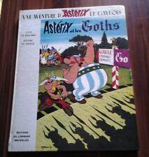 ASTERIX ET LES GOTHS ED.DU LOMBARD 1966.GOSCINNY UDERZO