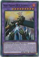 YU-GI-OH! NEOS MAGMA EROE ELEMENTALE SHVA-IT034 SUPER RARA THE REAL_DEAL SHOP