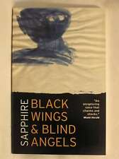 Black Wings and Blind Angels, Sapphire, New Book
