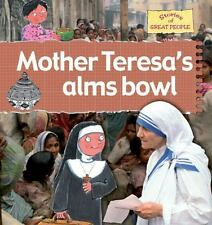 Mother Teresa's Alms Bowl (Stories of Great People)