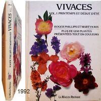 Vivaces t.1 printemps début été 1992 Roger Phillips Martyn Rix jardin botanique