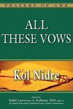 All These Vows--Kol Nidre: By Lawrence A. Hoffman PhD
