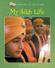 Kaur-Singh, Kanwaljit, Looking at Religion: My Sikh Life, Very Good Book
