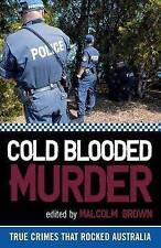 NEW Cold Blooded Murder By Malcolm Brown Paperback