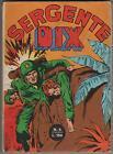SERGENTE DIX N.4 stapem 1973 sgt. serg.