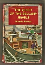 The Quest Of The Bellamy Jewels by Natalie Barkas - 1960s with Dust Jacket