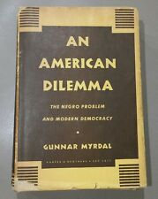 GUNNAR MYRDAL AN AMERICAN DILEMMA : THE NEGRO PROBLEM AND MODERN DEMOCRACY VOL2