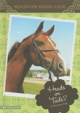Heads or Tails? (Ridgeview Riding Club)-ExLibrary