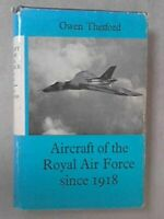 Aircraft of the Royal Air Force since 1918 by Thetford, Owen Book The Fast Free