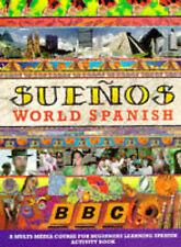 SUENOS WORLD SPANISH BEGINNERS ACTIVITY BOOK, AURORA LONGO, ALMUDENA SANCHEZ, Ve