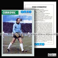CYURKOVIC IVAN (PARTIZAN BELGRADE, AS SAINT-ETIENNE) 70's Fiche Football (1997)