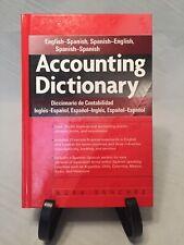 Accounting Dictionary : English-Spanish, Spanish-English, Spanish-Spanish by...