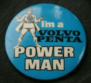 Motoring Truck Pin Badge VOLVO I'M A VOLVO PENTA POWER MAN Large 55 mm