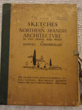 1926 Sketches of Northern Spanish Architecture by Samuel Chamberlain
