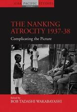 Asia-Pacific Studies Past and Present: The Nanking Atrocity 1937-38 :...