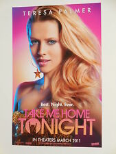 TAKE ME HOME TONIGHT - Movie Poster - Flyer - 11x17 - TERESA PALMER