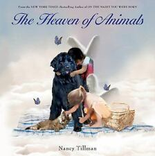 The Heaven of Animals by Tillman, Nancy in Used - Like New