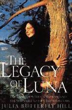 Julia Butterfly Hill~THE LEGACY OF LUNA~1ST/DJ~NICE COPY