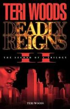 Deadly Reigns II by Teri Woods Paperback Book (English)