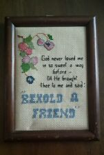 Completed Vintage Cross Stitch Sampler Behold a Friend God brought thee to me Em