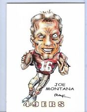 JOE MONTANA ** 49ERS ** TRADING CARD ART SIGNED by RAK ** NEAR MINT NFL AFC NFC