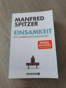 Einsamkeit von Manfred Spitzer (2019, Taschenbuch)
