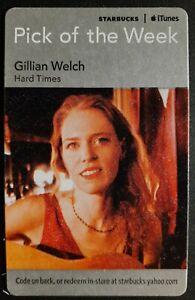 2011 GILLIAN WELCH / HARD TIMES STARBUCKS APPLE PICK OF THE WEEK CARD 02500