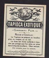 """ETIQUETTE ANCIENNE de TAPIOCA """"TAPIOCA EXOTIQUE"""" Décor INDIGENE & VOILIER"""