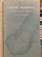 White Wampum Story Of Kateri Tekakwitha 1934 HB Frances Patterson 1st Ed RARE