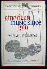 """SIGNED by VIRGIL THOMSON """"American Music Since 1910"""" to William Thomson (USC) DJ"""
