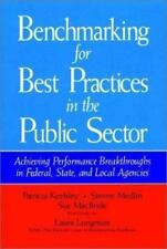 Benchmarking for Best Practices in the Public Sector: Achieving Performance Brea