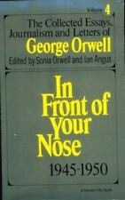 The Collected Essays, Journalism and Letters of George Orwell, Vol. 4, 1945-1950